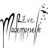 Rêve Mademoiselle