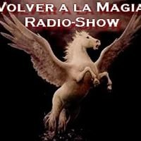 Volver a la Magia Radio-Show