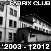 Fabrix Events // Fabrix Club