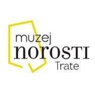Muzej Norosti, Trate - Museum des Wahnsinns, Trate