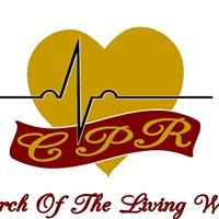 CPR Church Of The Living Word