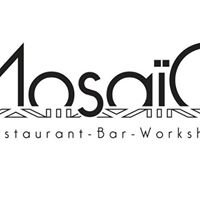 Mosaïc Restaurant Bar & Workshop
