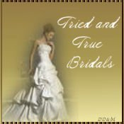Tried and True Bridals