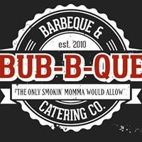 Bub-B-Que BBQ & Catering Co.