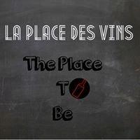LA PLACE DES VINS