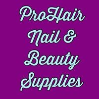 ProHair Nail & Beauty Supplies