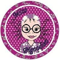 Miss Bigoodies