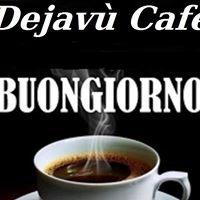 Dejavù Cafè Gorgonzola