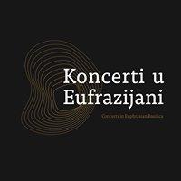 Koncerti u Eufrazijani / Euphrasian Basilica Concert Season