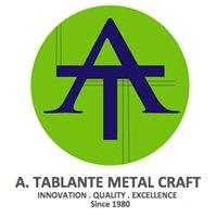 A. Tablante Metal Craft