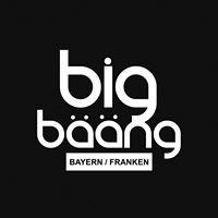 BIG BÄÄNG Bayern / Franken