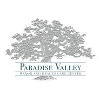 Paradise Valley Manor & Health Care Center