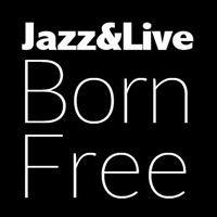 Jazz & Live Born Free