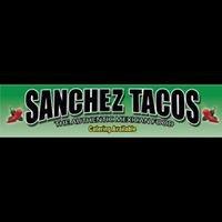 Sanchez Tacos, The Authentic Mexican Food