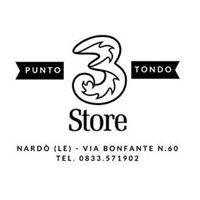 3 Store Punto Tondo