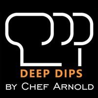 Deep Dips by Chef Arnold