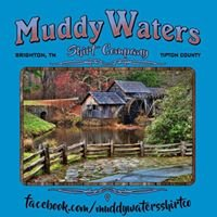 Muddy Waters Shirt Company