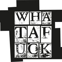 Whatafuck
