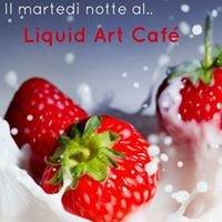 Liquid Art Cafè