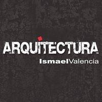 ARQUITECTURA Ismael Valencia