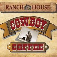 Ranchhouse Cowboy Coffee