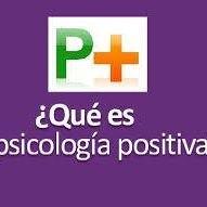 Psicología Emocional Positiva  - Emociones y Sentimientos
