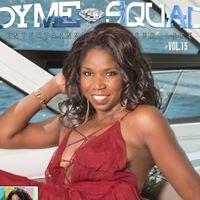 Dyme Squad Media