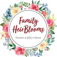 Family HeirBlooms - Flowers, Gifts, & Decor