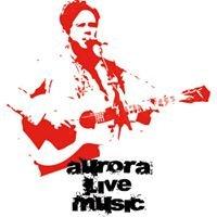 Aurora Live Music
