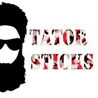 Tator Sticks