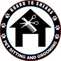 Board to Shears LLC. In Home Grooming