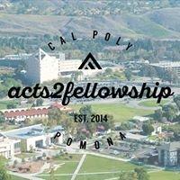 Acts2Fellowship - Cal Poly Pomona