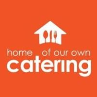 Home of Our Own Catering