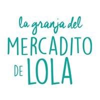 La Granja del Mercadito de Lola