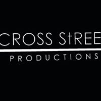 CROSS STREET PRODUCTIONS INC.