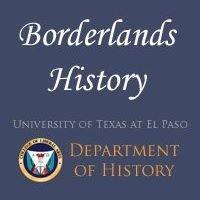 Borderlands History at UTEP