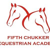 FIFTH CHUKKER EQUESTRIAN ACADEMY