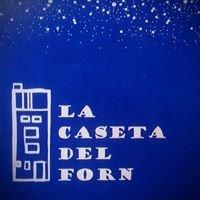 """Casa Rural """"La Caseta del Forn"""""""