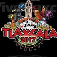 Feria Tlaxcala y Palenque 2018 cartelera y Eventos del estado