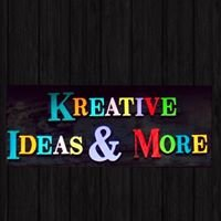 Kreative Ideas and More