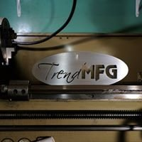 Trend Manufacturing, Inc.