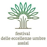 Festival delle Eccellenze Umbre - Assisi