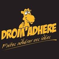 Drom'adhère