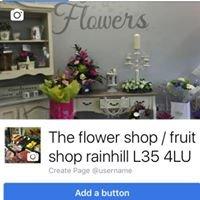 The flower shop / fruit shop rainhill L35 4LU