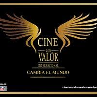 Cine Con Valor: Cambia el Mundo.