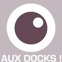 Aux Docks
