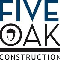 Five Oak Construction