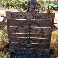 Double Shovel Christmas Tree Farm