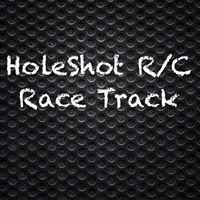 Holeshot R/C Race Track