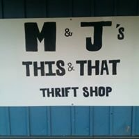 M & J's This & That Thrift Shop